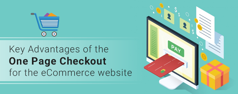 Key-Advantages-of-the-One-Page-Checkout-for-the-eCommerce-website