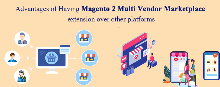 Benefits of Having Magento 2 Marketplace extension over other platforms